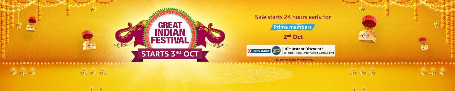 Great Indian Festival Starts - Oct 3rd - 2021